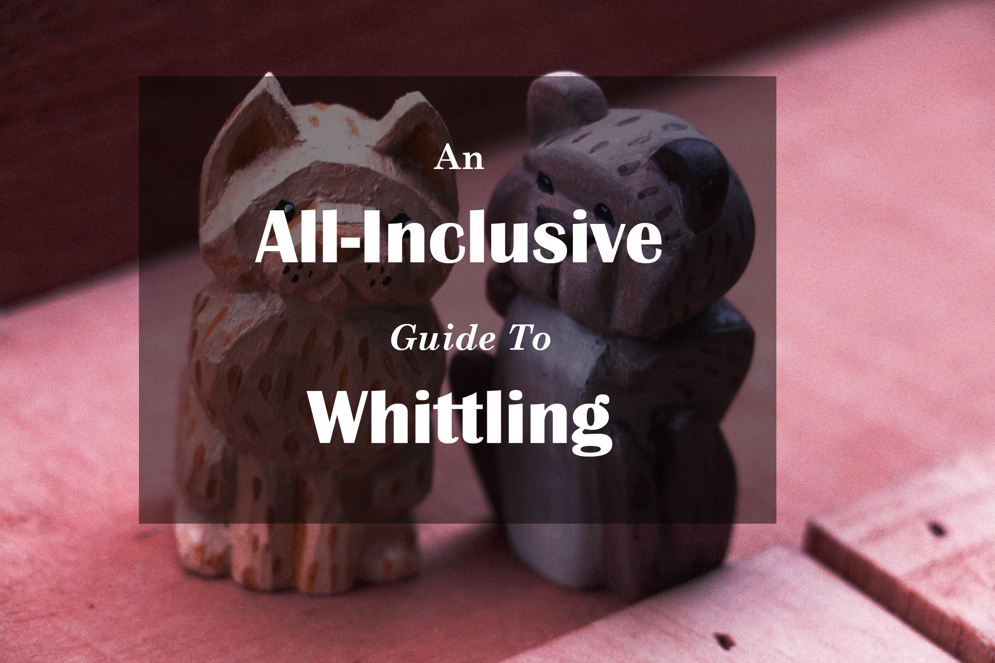guide to whittling